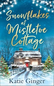 Snowflakes at Mistletoe Cottage