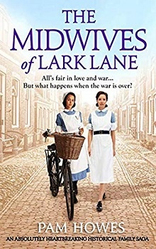 The Midwives of Lark Lane by Pam Howes