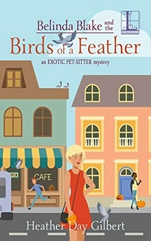Belinda Blake and Birds of a Feather by Heather Day Gilbert