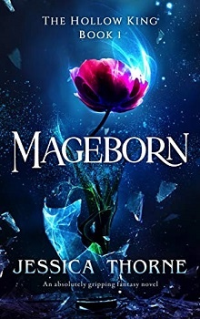 Mageborn: by Jessica Thorne