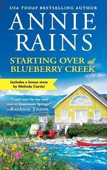 Starting Over at Blueberry Creek by Annie Rains