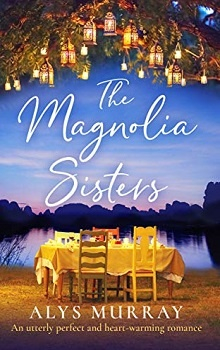 The Magnolia Sisters by Alys Murray