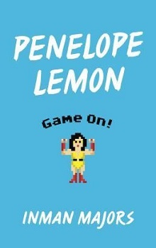 Penelope Lemon: Game On! by Inman Majors
