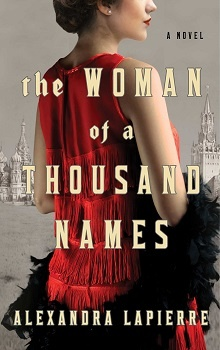 The Woman of a Thousand Names by Alexandra Lapierre