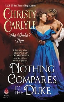 Nothing Compares to the Duke: by Christy Carlyle