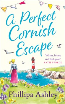 A Perfect Cornish Escape by Phillipa Ashley