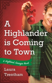 A Highlander is Coming to Town by Laura Trentham