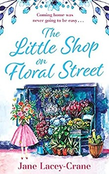 The Little Shop on Floral Street  by Jane Lacey-Crane