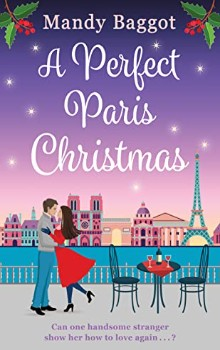 A Perfect Paris Christmas by Mandy Baggot