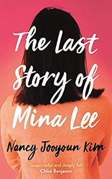 The Last Story of Mina Lee by Nancy Jooyoun Kim