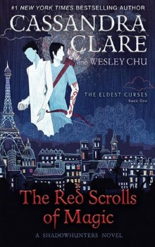 The Red Scrolls of Magic by Cassandra Clare, Wesley Chu