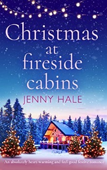 Christmas at Fireside Cabins by Jenny Hale