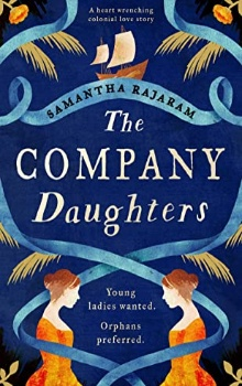 The Company Daughters by Samantha Rajaram