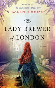 The Lady Brewer of London by Karen Brooks