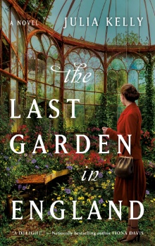 The Last Garden in England  by Julia Kelly